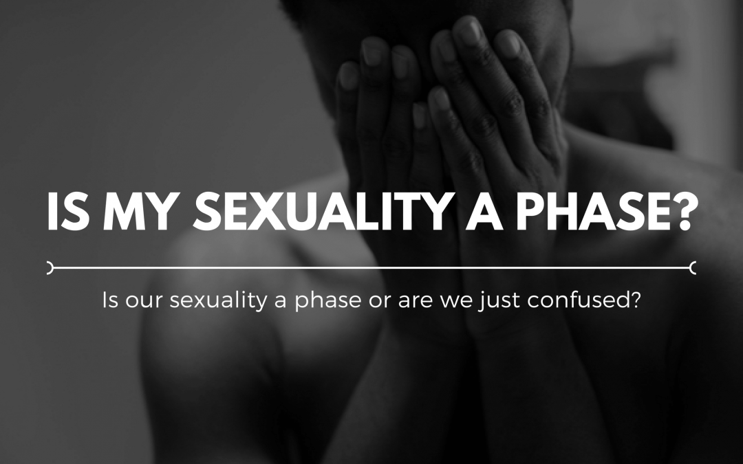 Is my sexuality a phase?