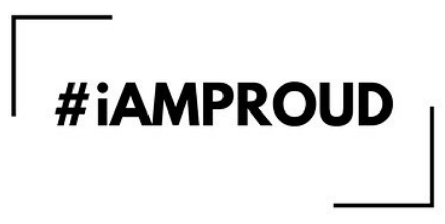#iAMPROUD of you!
