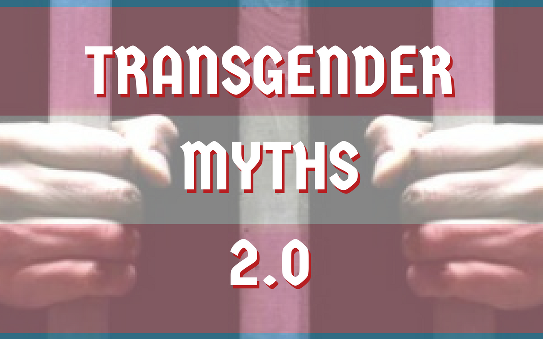 Transgender Myths 2.0