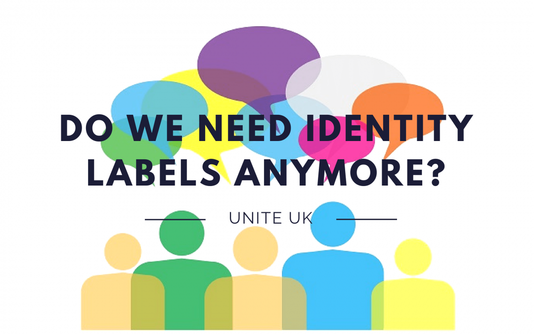 Do we need identity labels anymore?