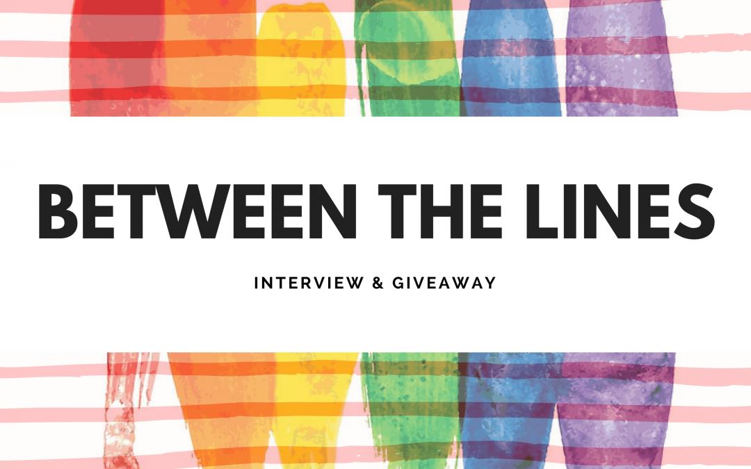 Between The Lines Interview