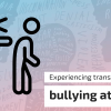 bullying at work - Transphobia