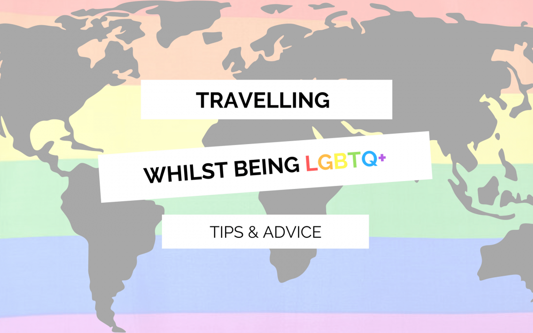 Travelling whilst being LGBTQ+