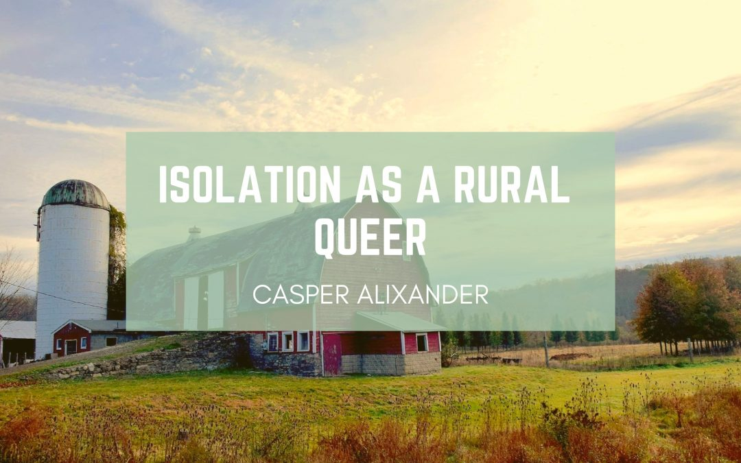 Isolation as a Rural Queer