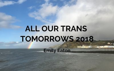All Our Trans Tomorrows 2018