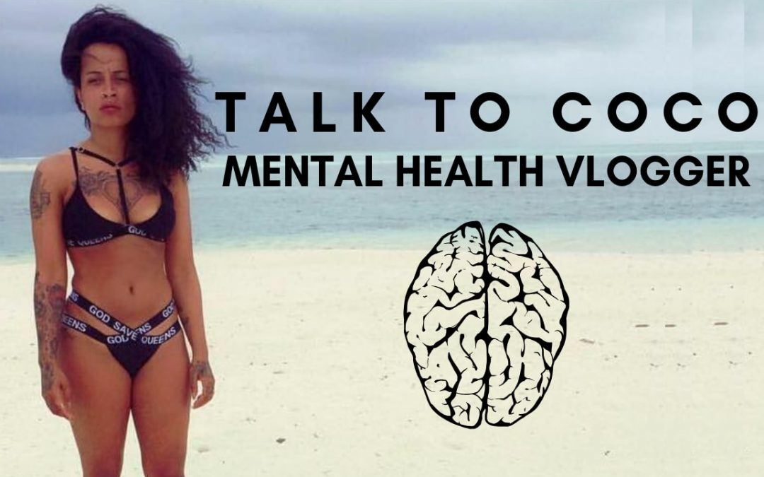 Talk to Coco – Mental Health Vlogger